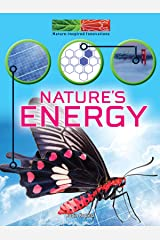 Nature's Energy (Nature-Inspired Innovations) Kindle Edition