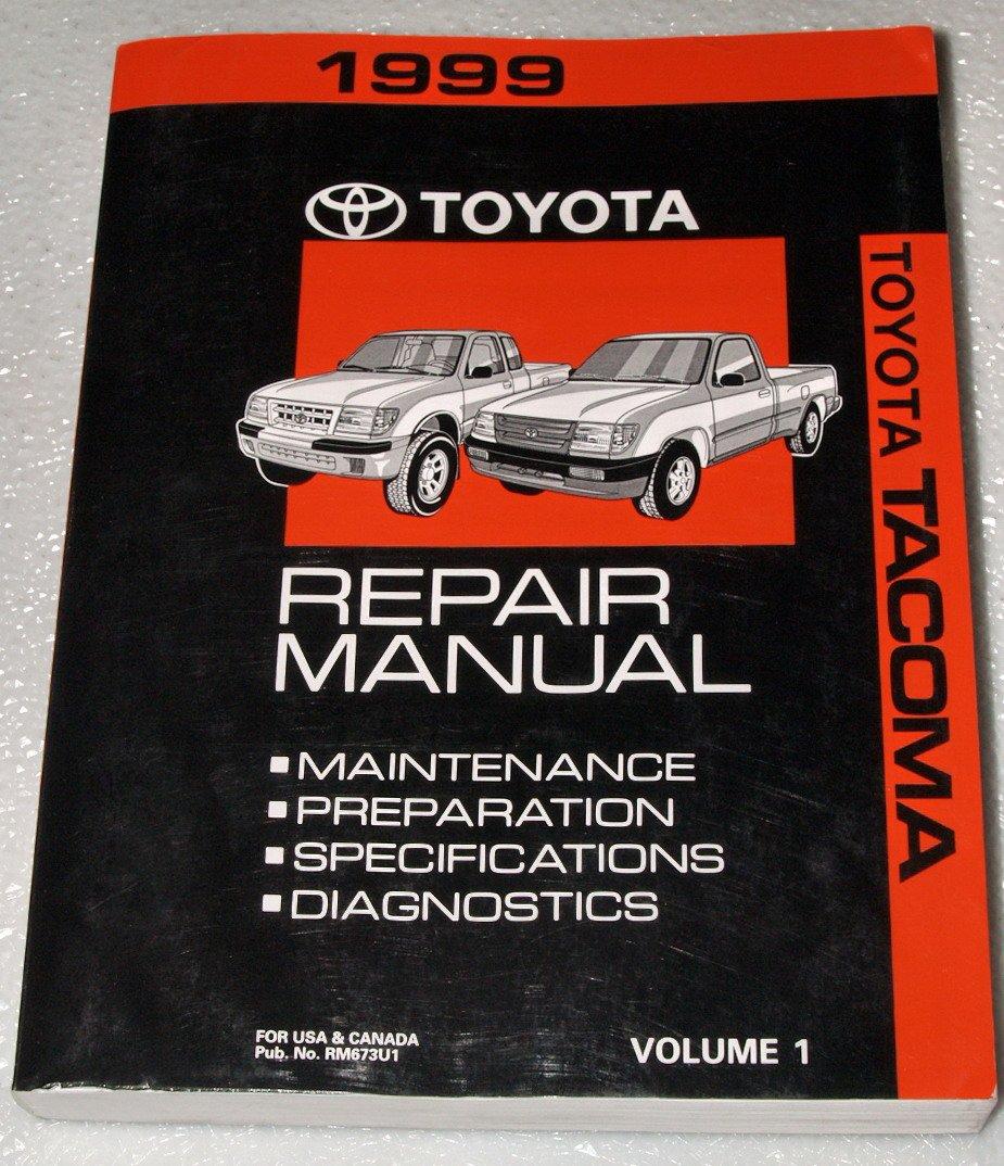 1999 Toyota Tacoma Factory Repair Manual (RZN140, RZN150, RZN161, RZN171  RZN191, RZN196, VZN150, VZN170, VZN195 Series, Volume 1): Toyota Motor  Corporation: ...