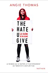 The Hate U Give - THUG (GRAND FORMAT DIVERS) (French Edition) Kindle Edition