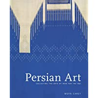 Persian Art: Collecting the Arts of Iran for the V&A