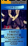 Triple Toronto Connection: A reverse harem series