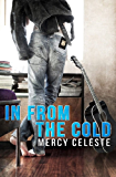 In From The Cold (Cold Country Book 1) (English Edition)