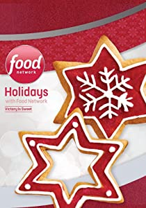 Holidays with Food Network: Victory Is Sweet