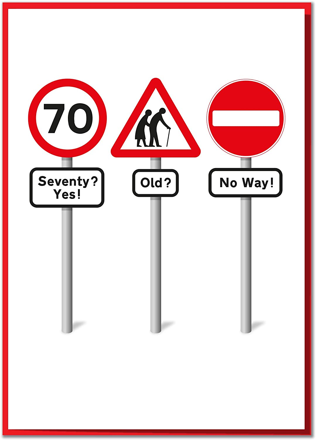 Seventy Yes Old No Way Funny Road Sign 70th Birthday Card Amazon Co Uk Office Products