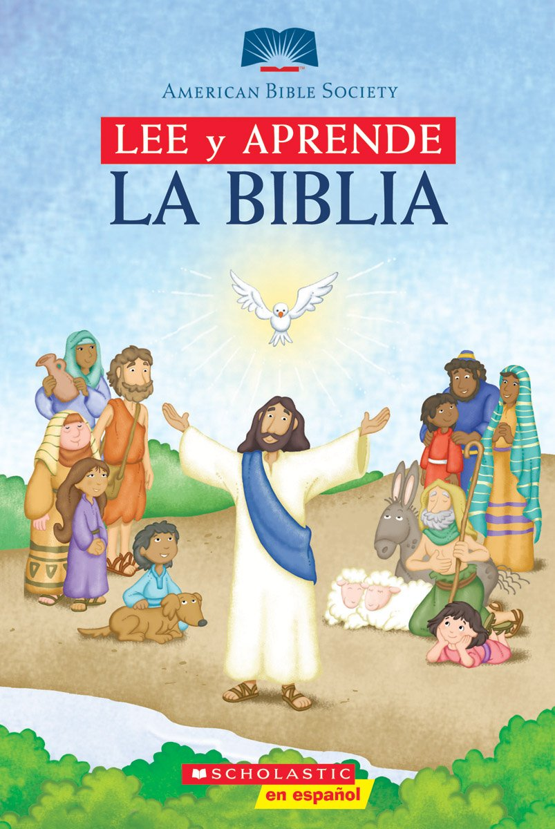 Lee y aprende: La biblia (Read and Learn Bible): (Spanish language edition of Read and Learn Bible) (American Bible Society) (Spanish Edition) by Scholastic en Espanol