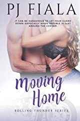 Moving Home (Rolling Thunder Series) (Volume 6) Paperback