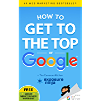 How To Get To The Top Of Google: The Plain English Guide To SEO
