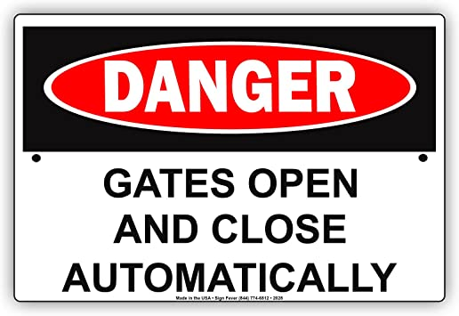 Stop Here For Gate To Open Completely Safety Alert Notice Aluminum Metal Sign