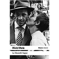 La Nouvelle Vague: Una escuela artística (El libro