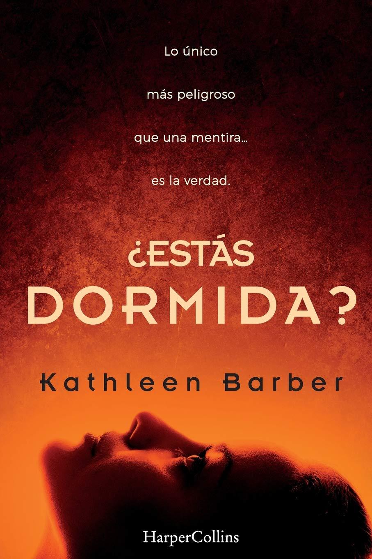 ESTÁS DORMIDA? (HARPERCOLLINS): Amazon.es: Barber, Kathleen, Cruz García, Eva, Marín, Beatriz: Libros