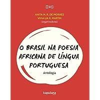 O Brasil na poesia africana de língua portuguesa: Antologia