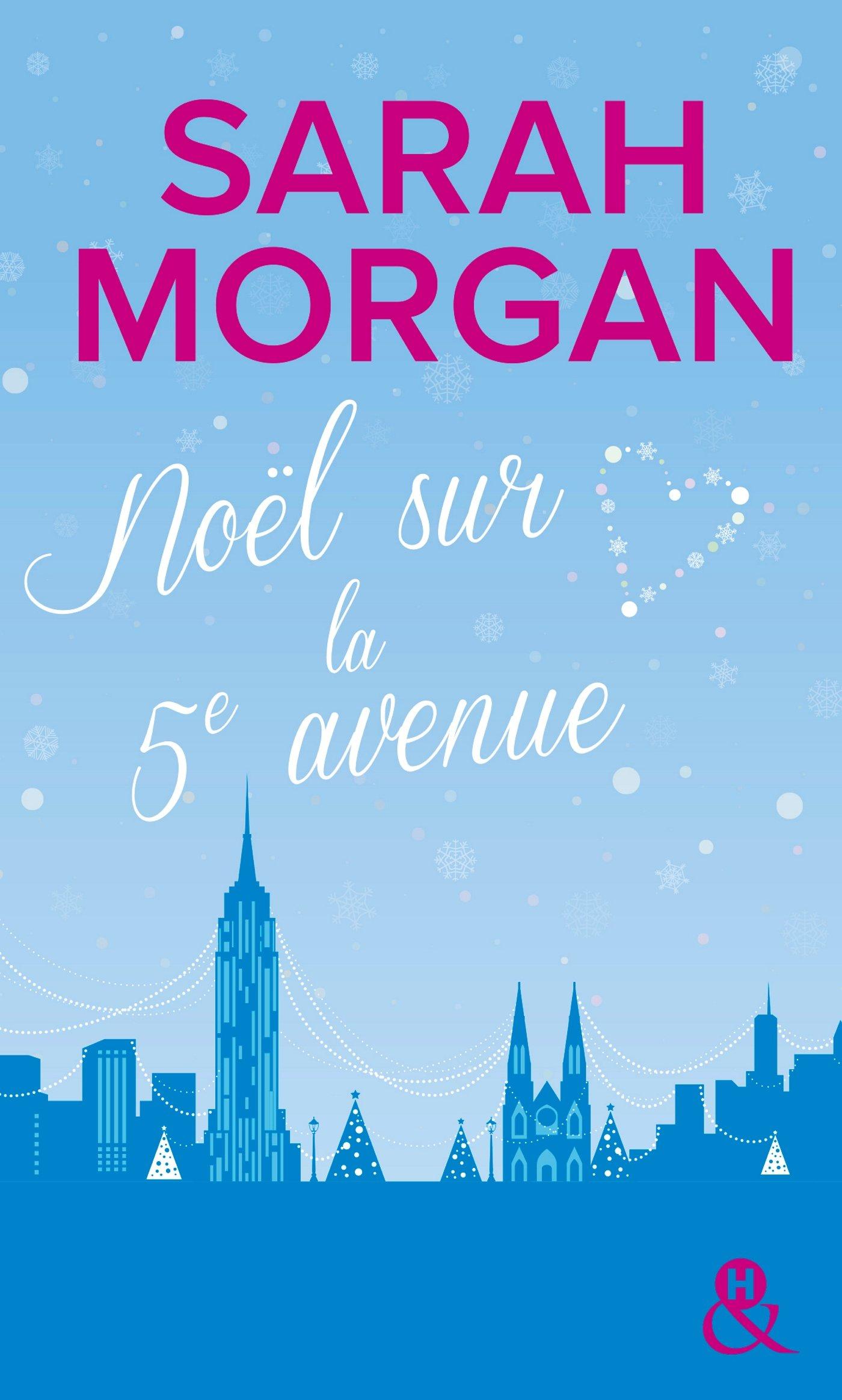 Coup de foudre à Manhattan - Tome 3 : Noël sur la 5e avenue de Sarah Morgan 71ltp-M-1wL