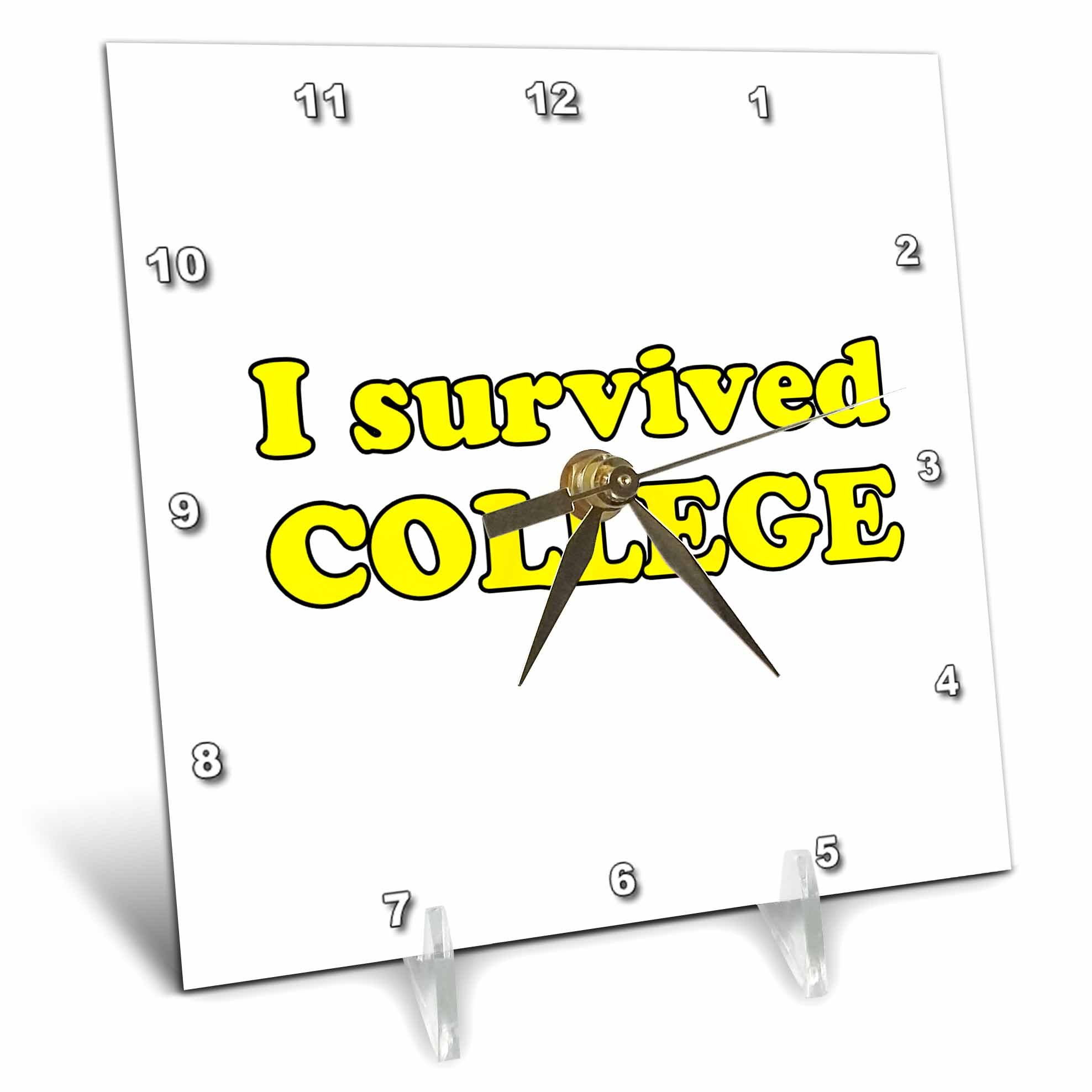 3dRose Student Humor - I Survived College Yellow - 6x6 Desk Clock (dc_274510_1)