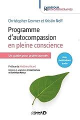 Programme d'autocompassion en pleine conscience - un guide pour professionnels Paperback