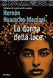 La donna della luce (Bestseller Vol. 213)
