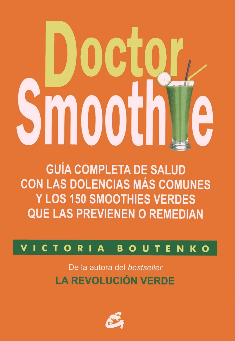 Doctor Smoothie (Salud Natural - Nutrición y Salud): Amazon ...