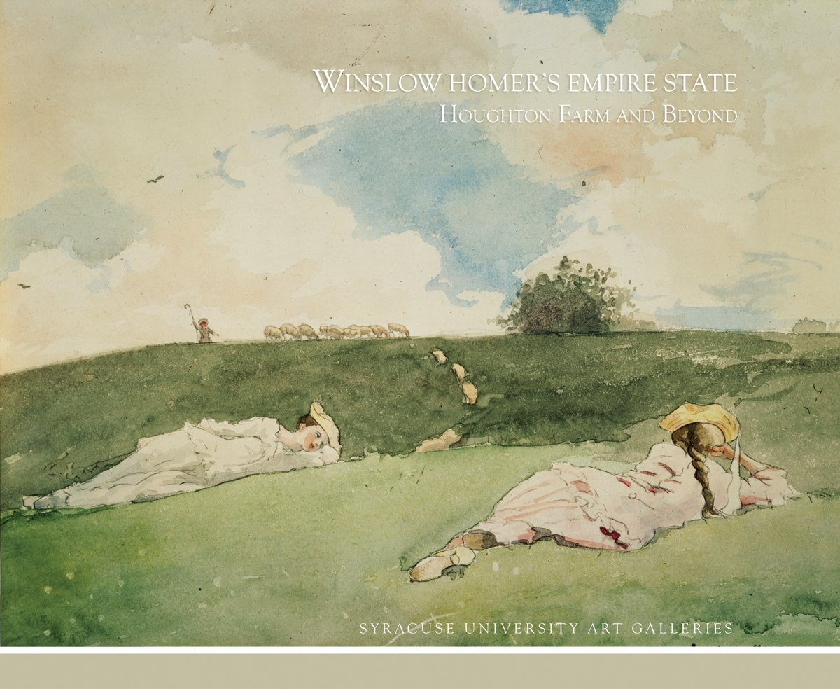 Winslow Homer's Empire State: Houghton Farm and Beyond ebook