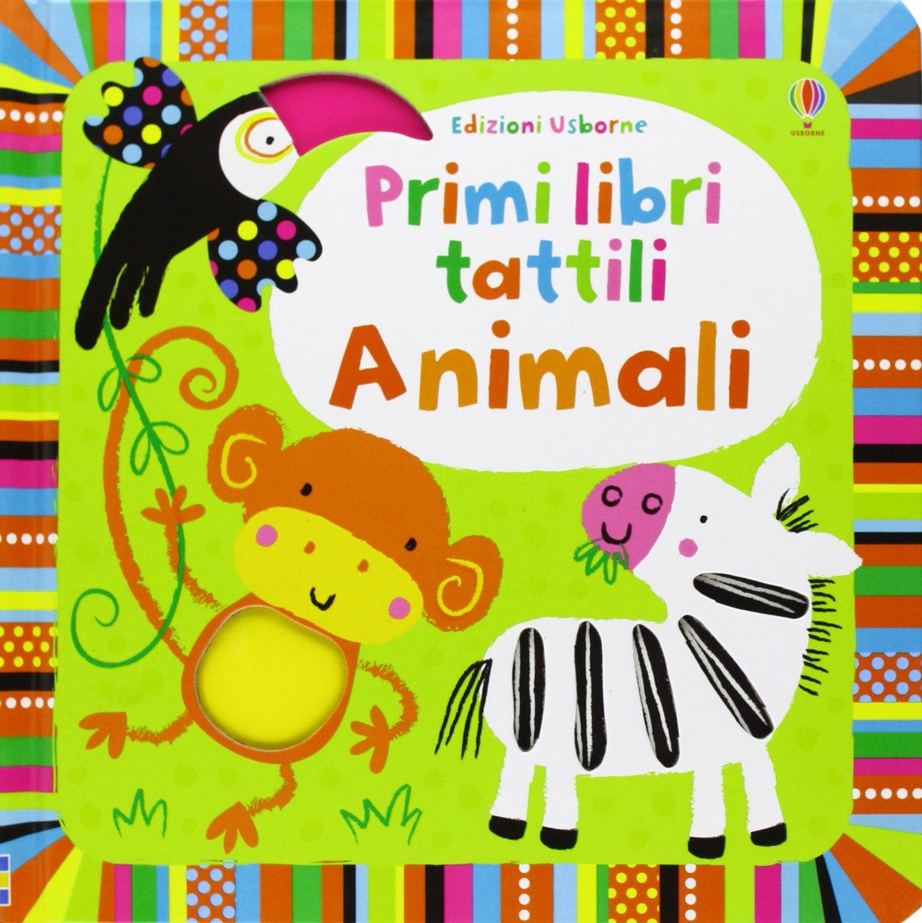 Animali. Primi libri tattili