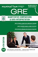 GRE Quantitative Comparisons & Data Interpretation (Manhattan Prep GRE Strategy Guides) Kindle Edition