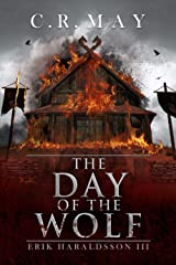 The Day of the Wolf (Erik Haraldsson Book 3) Kindle Edition
