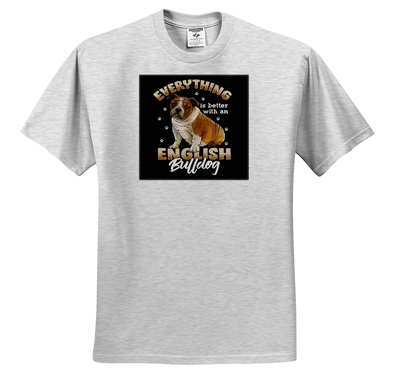 Everything is Better wtih an English Bulldog Dog Lovers ts/_317541 Adult T-Shirt XL 3dRose Sven Herkenrath Dogs