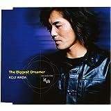 The Biggest Dreamer(通常盤)