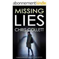 MISSING LIES a gripping detective mystery full of twists and turns (English Edition)