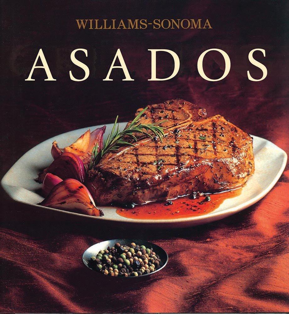 Asados / Grilling (Williams-Sonoma) (Spanish Edition): Denis ...