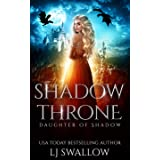 Shadow Throne (Daughter of Shadow Book 4)