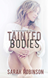 Tainted Bodies: (Romantic Suspense Thriller Crime Romance Series: The Photographer Trilogy, Book 1)