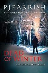 DEAD OF WINTER: A Louis Kincaid Thriller (Louis Kincaid/Joe Frye mystery series) Paperback