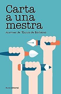 Carta A Una Maestra (Educar): Amazon.es: Alumnos de la ...