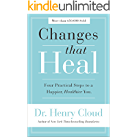 Changes That Heal: Four Practical Steps to a Happier, Healthier You
