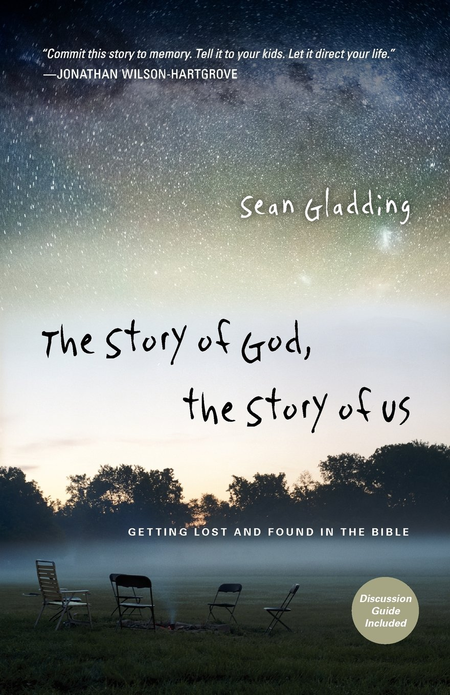the-story-of-god-the-story-of-us-getting-lost-and-found-in-the-bible