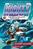 Ricky Ricotta's Mighty Robot vs. the Mecha-Monkeys from Mars (Ricky Ricotta's Mighty Robot #4) (4)