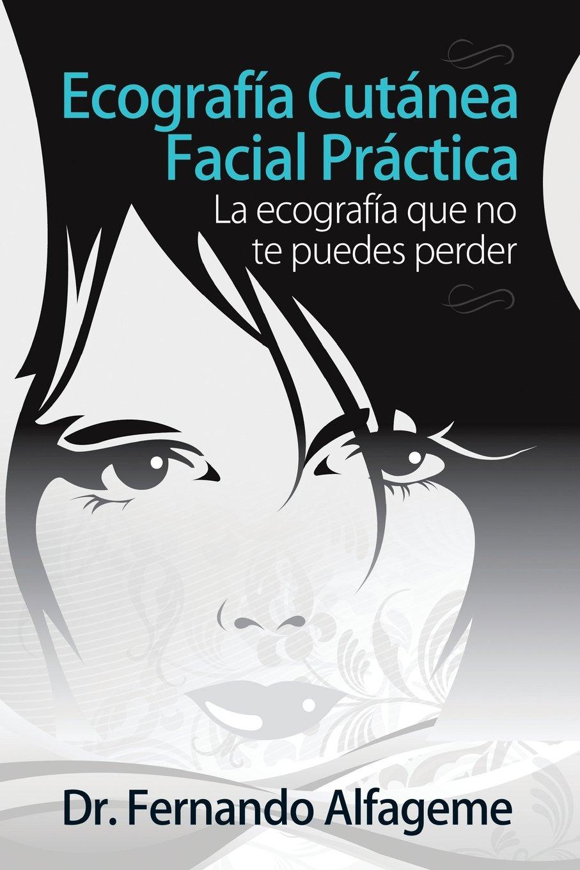 Ecografia cutanea facial practica: La anatomía facial que no te ...