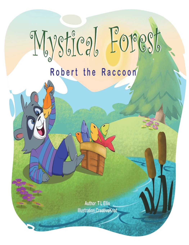 MysticalForest: Robert The Raccoon (Volume 4) pdf epub