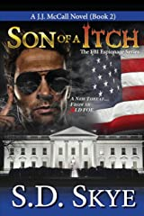 Son of a Itch (A J.J. McCall Novel): The FBI Espionage Series (Book 2) (Volume 2) Paperback