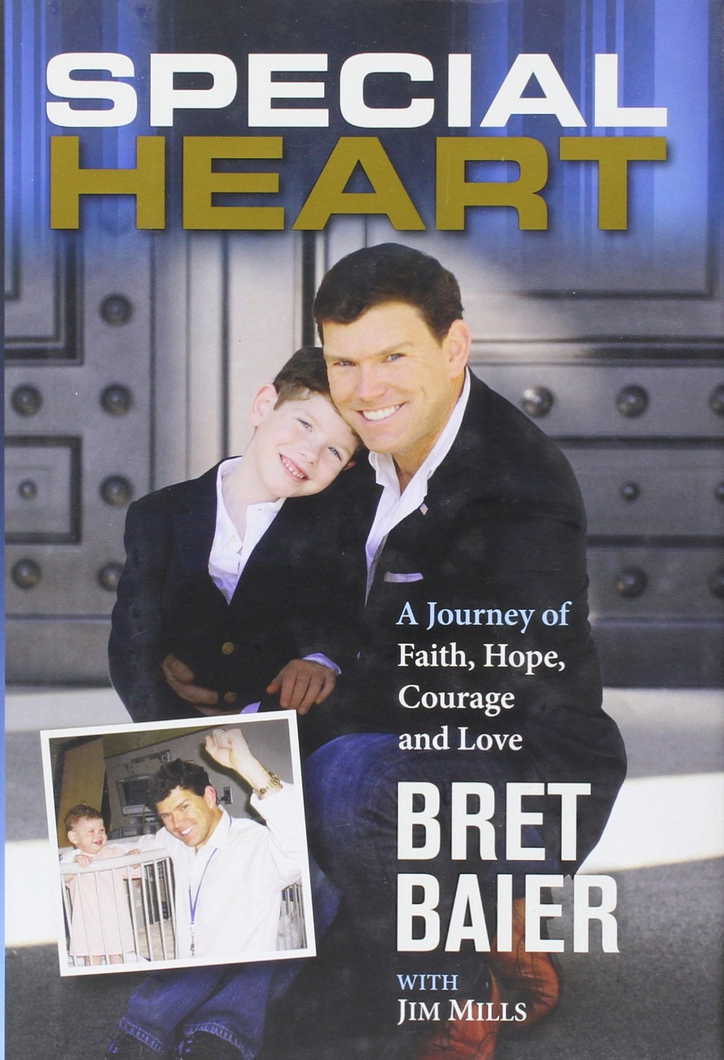 Special Heart: A Journey of Faith, Hope, Courage and Love pdf