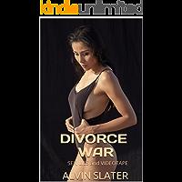 DIVORCE WAR: SEX, LIES and VIDEOTAPE