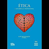 Ética y desarrollo profesional (Plural nº 1)