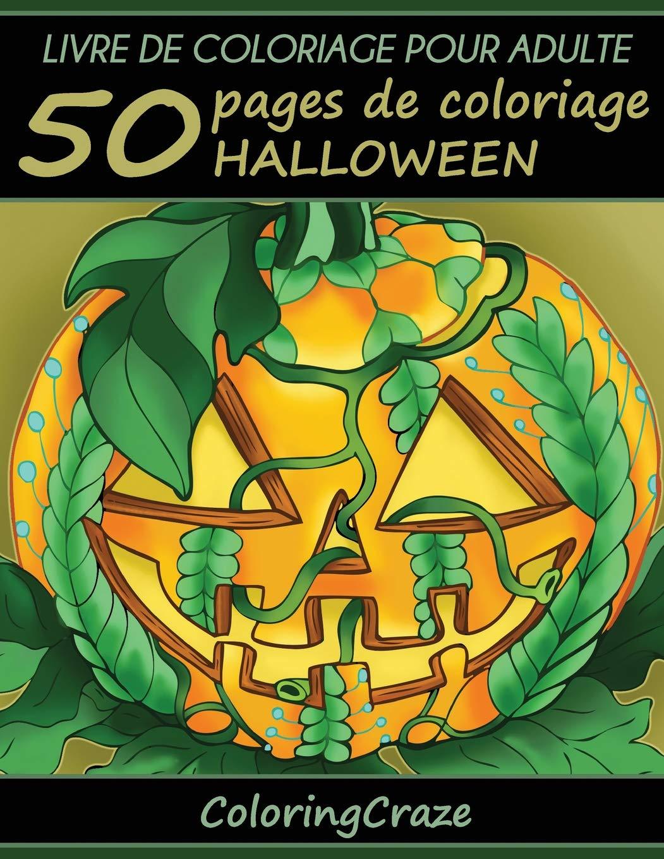 Livre De Coloriage Pour Adulte 50 Pages De Coloriage Halloween