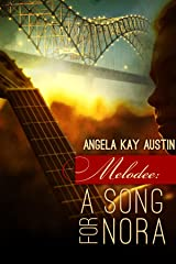 Melodee: A Song for Nora Kindle Edition