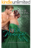 Her Midnight Sin (Shadows and Silk Book 3)