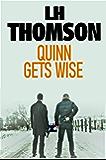 Quinn Gets Wise (Liam Quinn Mysteries Book 12)