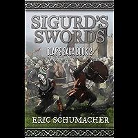 Sigurd's Swords: A Viking Age Novel (Olaf's Saga Book 2)