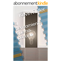 El pensamiento que ha pasado (Spanish Edition)