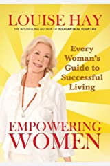 Empowering Women: Every Woman's Guide to Successful Living Paperback