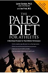 The Paleo Diet for Athletes: A Nutritional Formula for Peak Athletic Performance Paperback