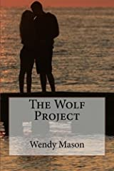 The Wolf Project Kindle Edition